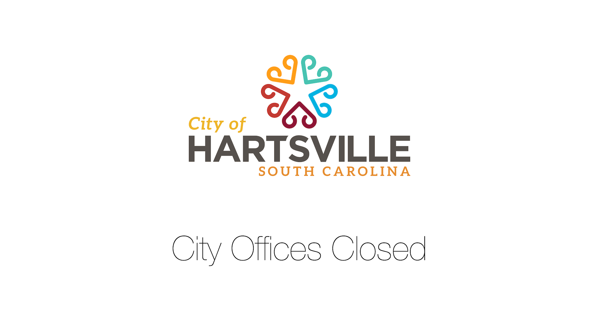 City of Hartsville offices are closed for a holiday.